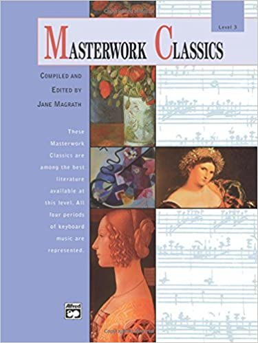 By Jane Magrath Masterworks Classics, Level 3 (Book & Cd) (Alfred Masterwork Editions) (Pap/Com)
