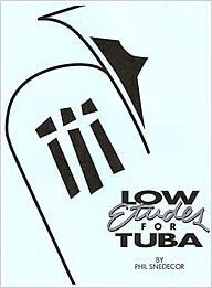 Low etudes for tuba by phil snedecor for solo tuba phil snedecor flip to back flip to front fandeluxe Choice Image
