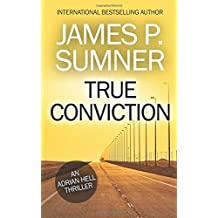 True Conviction (Adrian Hell) (Volume 1)