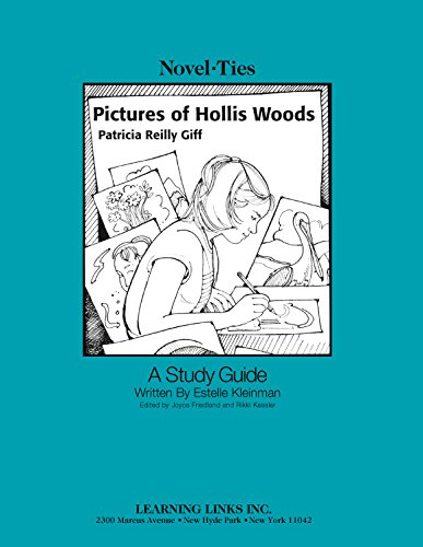 Pictures of Hollis Woods: Novel-Ties Study (Picture Novelty)