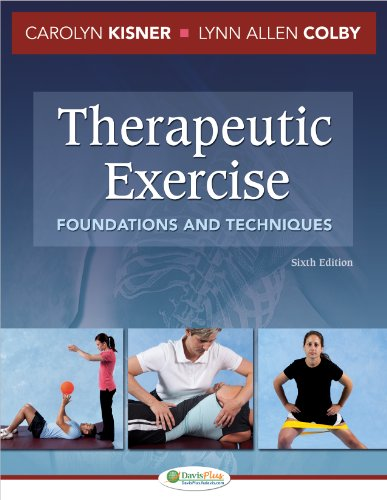 Therapeutic Exercise Foundations and Techniques (6th 2012) [Kisner & Colby]
