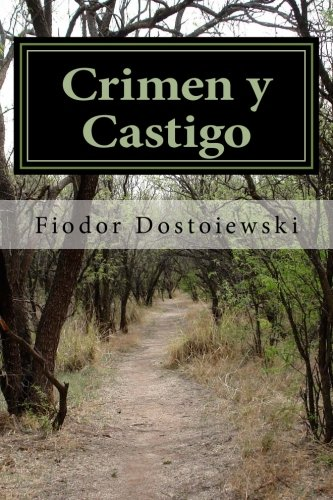 Crimen y Castigo (Spanish Edition)