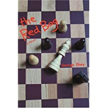 The Red Bag by George Ebey (2006-08-13)