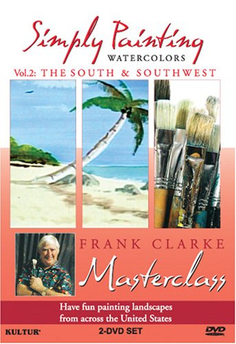 Simply Painting Watercolors, Volume 2: The South and Southwest ()