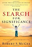 The Search for Significance by McGee, Robert (2012) Paperback