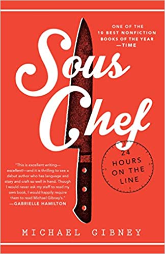 Sous Chef: 24 Hours on the Line: Gibney, Michael: 9780804177894:  Amazon.com: Books