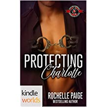 Special Forces: Operation Alpha: Protecting Charlotte (Kindle Worlds Novella)