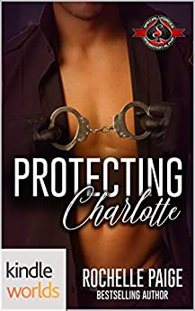 Special Forces: Operation Alpha: Protecting Charlotte (Kindle Worlds Novella) by [Paige, Rochelle]