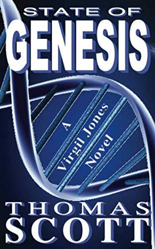 State of Genesis: A Mystery, Thriller and Suspense Novel (Virgil Jones Mystery Series)