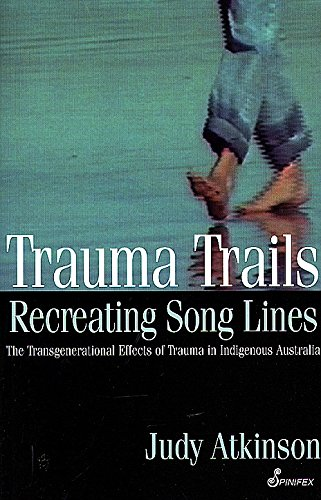 Trauma Trails, Recreating Song Lines