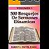 500 Bosquejos De Sermones Dinamicos -- Volume 1 (Spanish Edition)