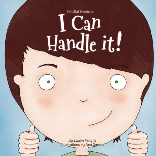 I Can Handle It (Mindful Mantras) (Volume 1) by Laurie Wright (Image #1)