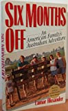 img - for Six Months Off: An American Family's Australian Adventure book / textbook / text book