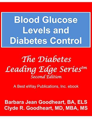 Blood Glucose Levels and Diabetes Control: Second Edition 2016 (The Diabetes Leading Edge Series)