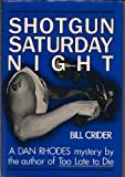 Shotgun Saturday Night, Bill Crider, 0802756840