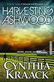 Harvesting Ashwood Minnesota 2037, Cynthia Kraack, 0878396071