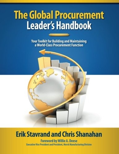 Global Procurement Leaders Handbook: Your Toolkit for Building and Maintaining a World-Class Procurement Function pdf