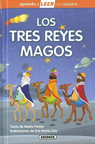 Los Tres reyes Magos (Aprendo a LEER con Susaeta - nivel 0) por María Forero,Eva M. Gey