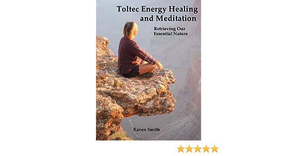 Toltec meditation