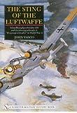 "The Sting of the Luftwaffe: Schnellkampfgeschwader 210 and Zerstorergeschwader 1 ""Wespengeschwader"" in World War II (Schiffer Military History)"