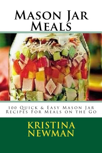 Mason Jar Meals Quick Recipes
