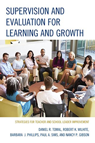 Supervision and Evaluation for Learning and Growth: Strategies for Teacher and School Leader Improvement (The Concordia University Leadership Series) Pdf