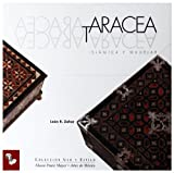 Taracea Islamica y Mudejar/ Islamic and Mudejar Marquetry (Uso Y Estilo / Use and Style) (Spanish Edition)