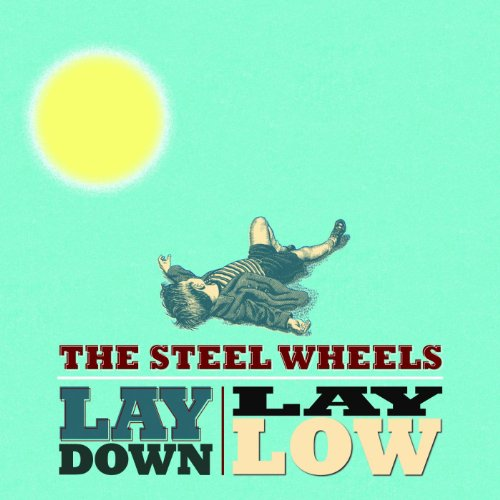 Lay Down, Lay Low