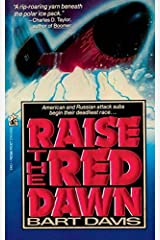 Raise the Red Dawn by Bart Davis (2012-04-07) Paperback