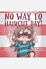 No Way to Haircut Day! (Grammy's Gang Book 1) (Volume 1) Paperback