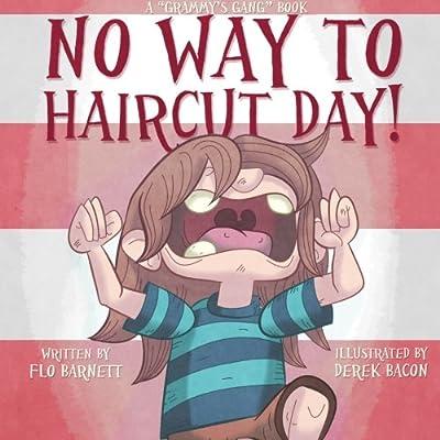 No Way to Haircut Day! (Grammys Gang Book 1)