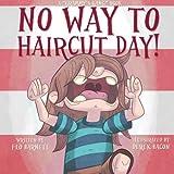No Way to Haircut Day! (Grammy's Gang Book 1) (Volume 1)