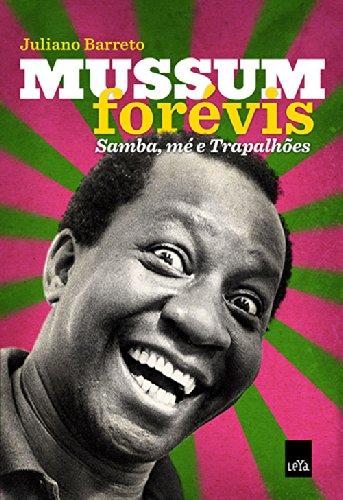 Mussum Forevis: Samba, Me e Trapalhoes (Em Portugues do Brasil) pdf epub