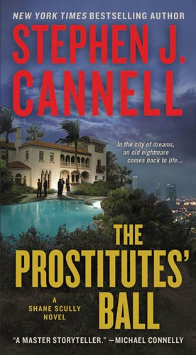 The Prostitutes' Ball: A Shane Scully Novel (Shane Scully Novels Book 10)