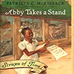 Abby Takes a Stand | Patricia C. McKissack