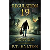 Regulation 19 (Deadlock Trilogy Book 1)