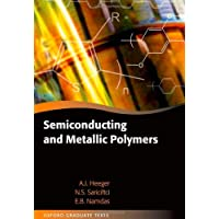 Semiconducting and Metallic Polymers (Oxford Graduate Texts)
