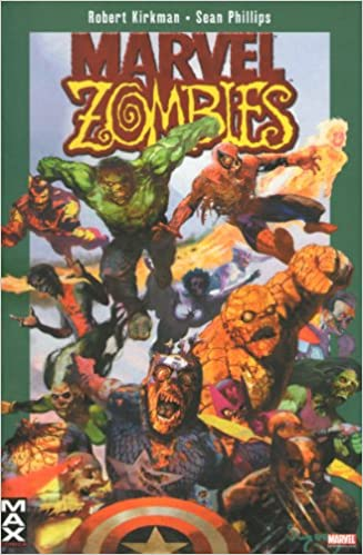 Robert Kirkman, S. Phillips - Marvel Zombies (MAX 17)