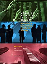 Managing Marketing in the 21st Century: Developing and Implementing the Market Strategy