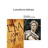 Locutions latines (French Edition)