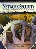 img - for Network Security: Private Communication in a Public World by Kaufman Charlie Perlman Radia Speciner Mike (1995-03-16) Textbook Binding book / textbook / text book