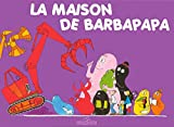 img - for La Maison de Barbapapa book / textbook / text book
