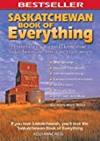 Saskatchewan Book of Everything, Kelly-Anne Riess, 0973806397