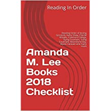 Amanda M. Lee Books 2018 Checklist: Reading Order of Aisling Grimlock, Avery Shaw, Charlie Rhodes, Covenant College, Dying Covenant, Living Covenant, Moonstone Bay, Mystic Caravan and many more