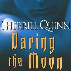 Daring the Moon
