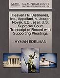 Heaven Hill Distilleries, Inc. , Appellant, V. Joseph Novak, etc. , et Al. U. S. Supreme Court Transcript of Record with Supporting Pleadings, Hyman Edelman, 1270648144