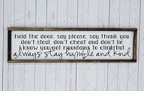 Always stay humble and kind DUAL Farmhouse sign, fixer upper style, chunky framed, hand painted. over the bed (Contemporary Painted Bed)