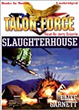 img - for Slaughterhouse by Cliff Garnett (Talon Force Series, Book 8) from Books In Motion.com book / textbook / text book
