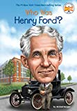 img - for Who Was Henry Ford? book / textbook / text book
