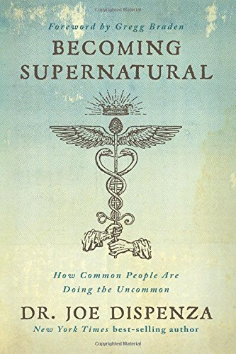 Becoming Supernatural: How Common People Are Doing the Uncommon cover